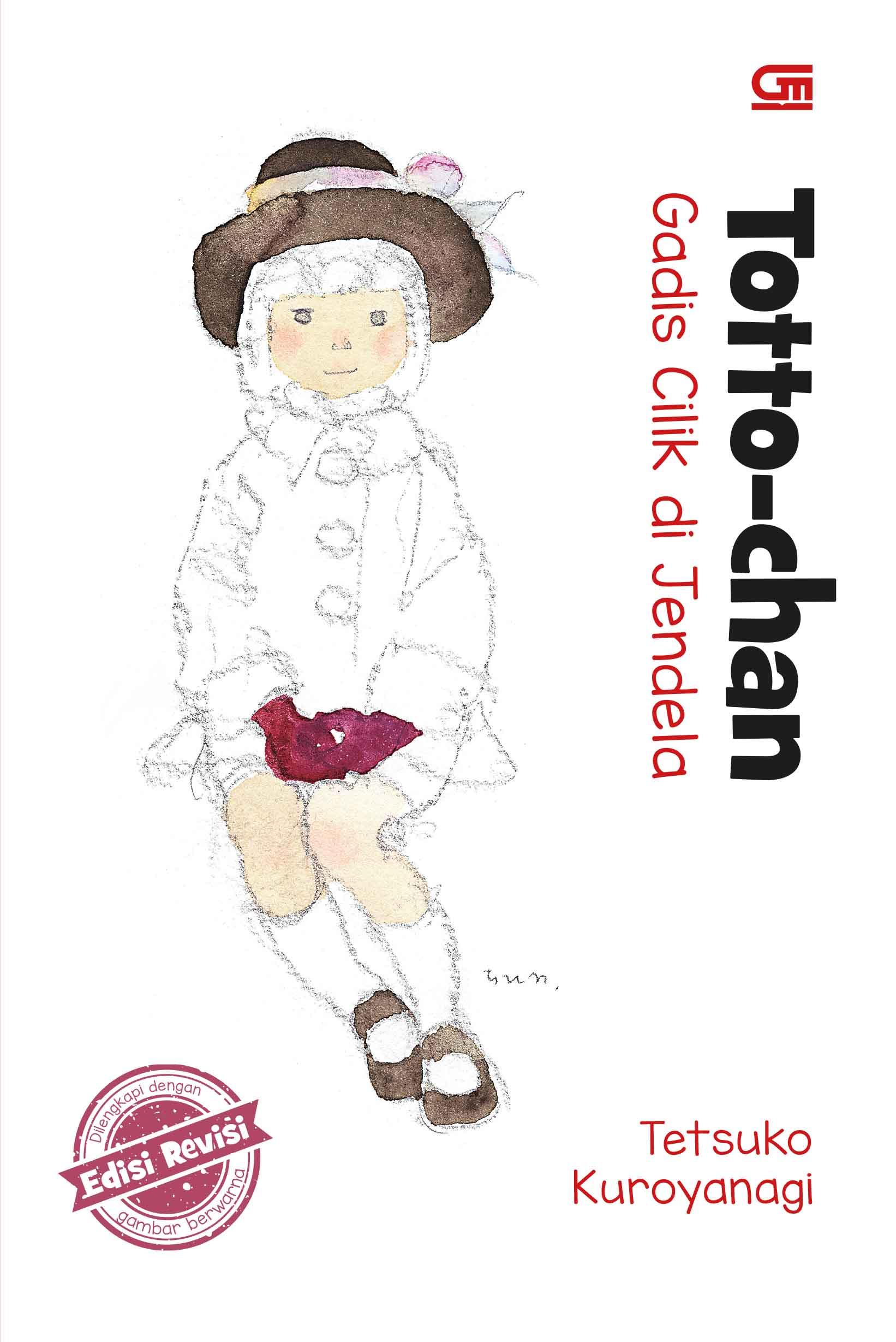 Totto-Chan: Gadis Cilik di Jendela - Edisi Revisi