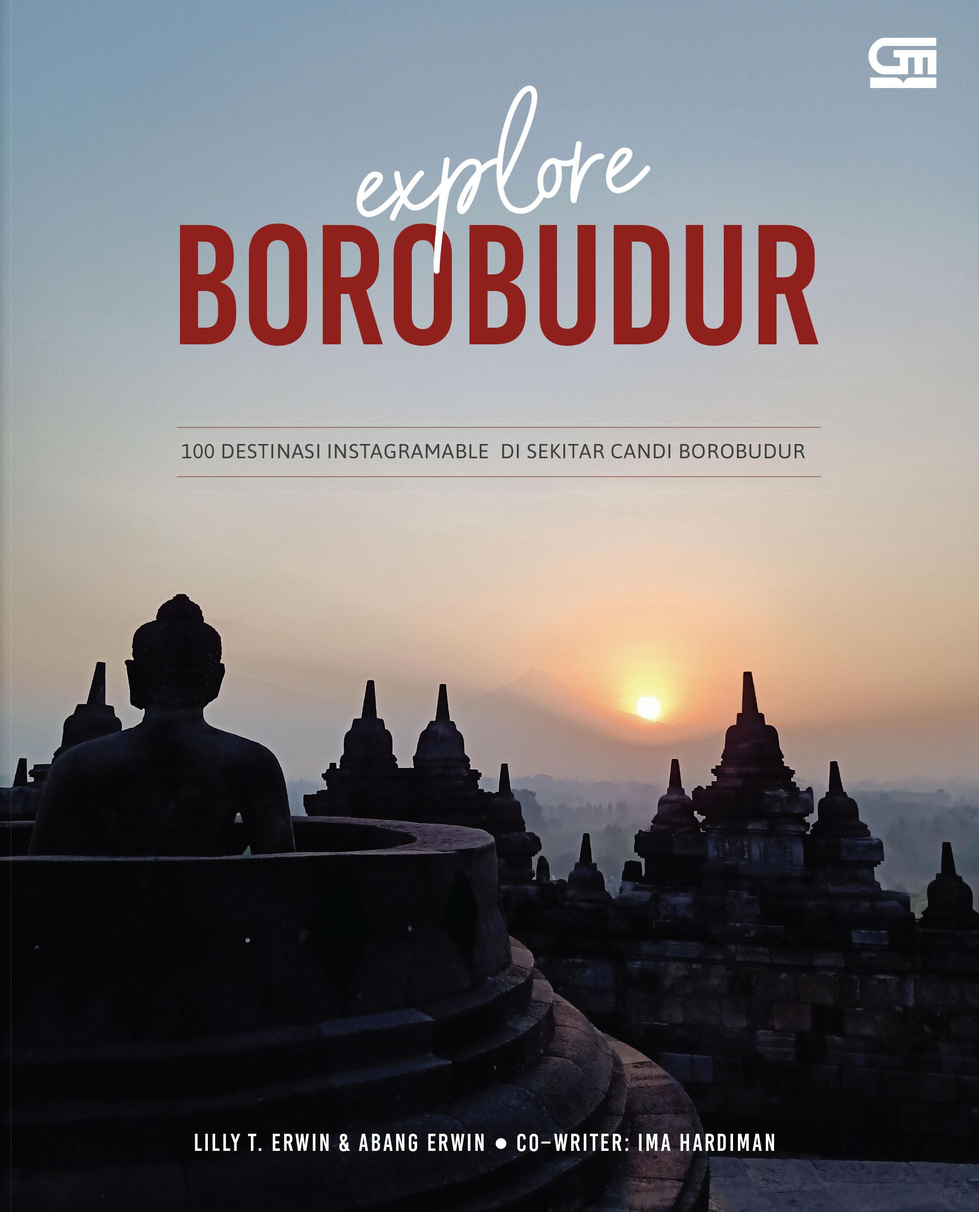 Explore Borobudur: 100 Destinasi Instagramable di Sekitar Candi Borobudur