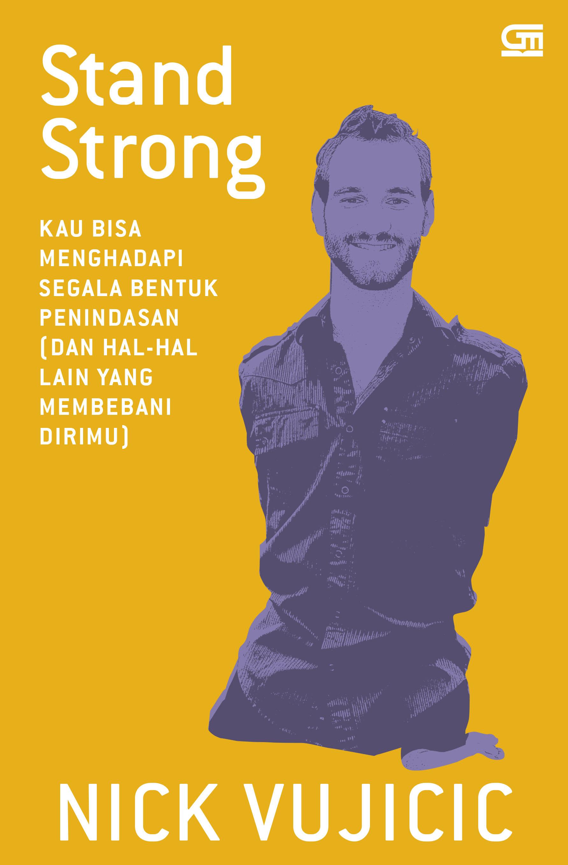 Stand Strong: Kau Bisa Menghadapi Segala Bentuk Penindasan (dan Hal-hal Lain yang Membebani Dirimu)