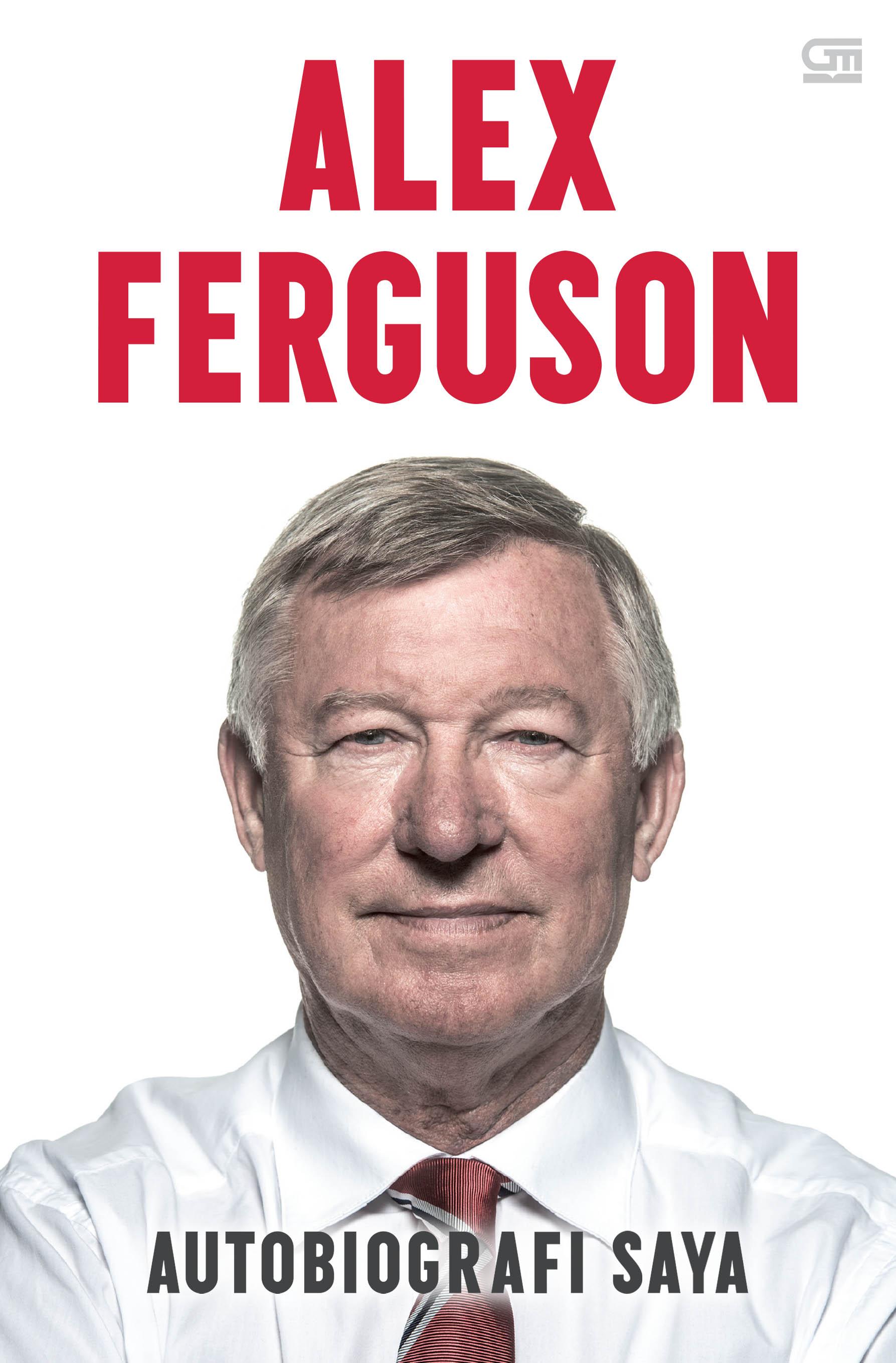 Alex Ferguson - Autobiografi Saya