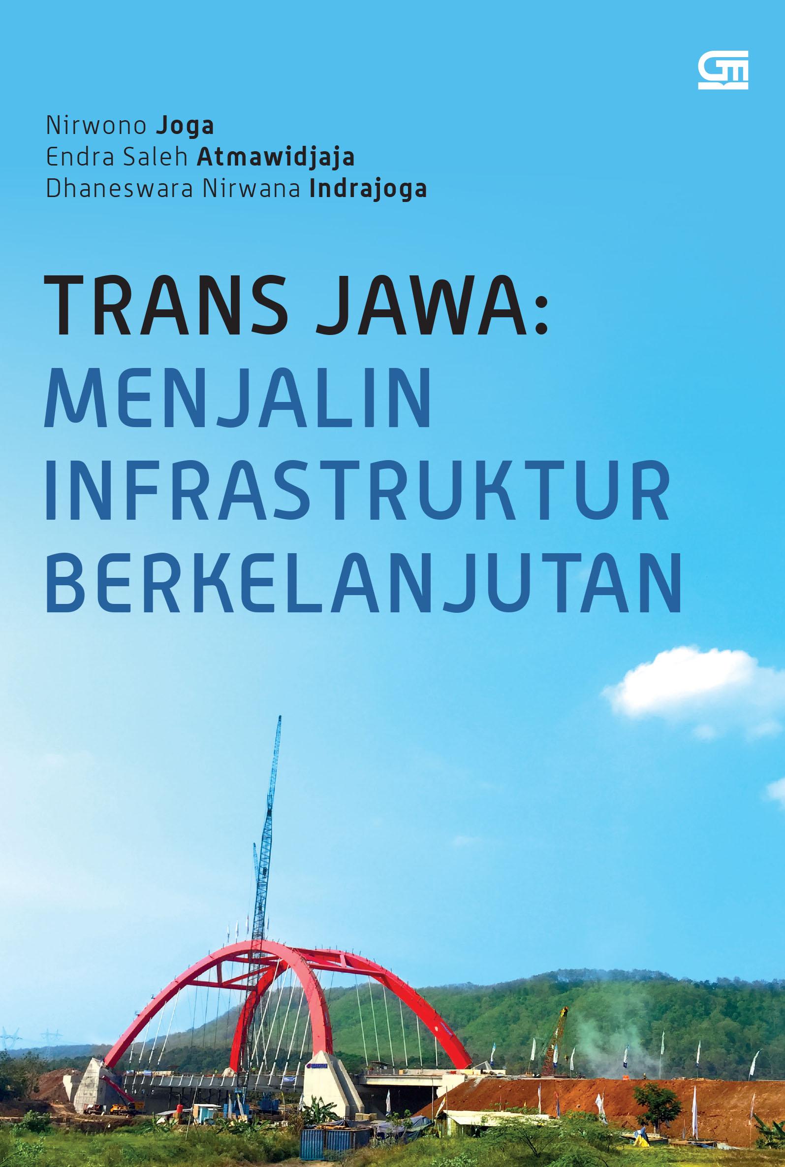 Trans Jawa: Menjalin Infrastruktur Berkelanjutan