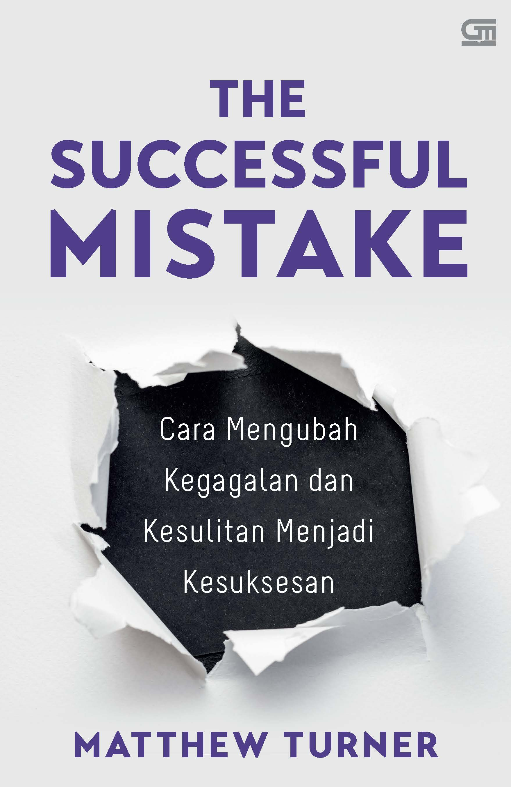The Successfully Mistake