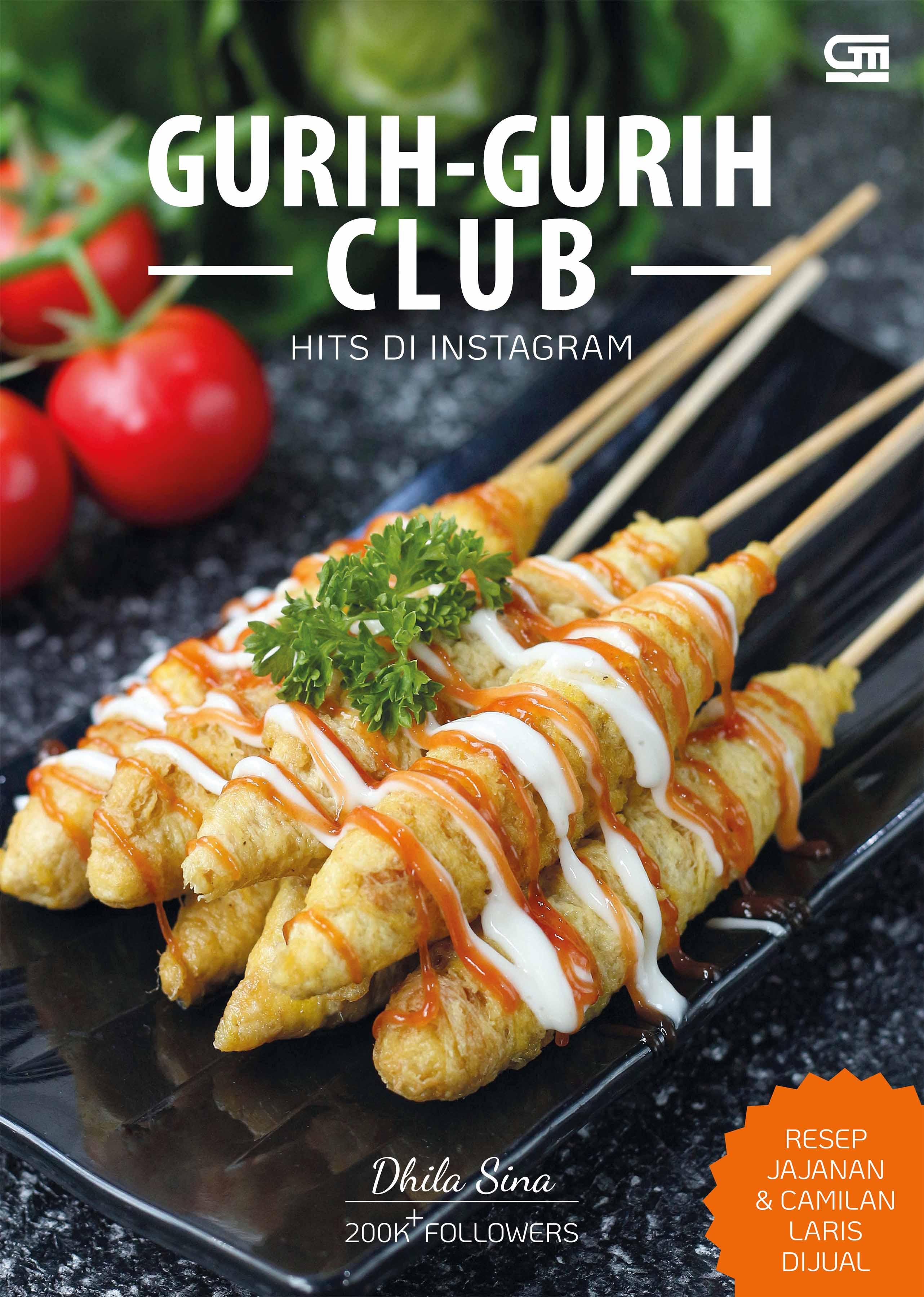 Gurih-Gurih Club Hits di Instagram - Resep Jajanan & Camilan Laris Dijual
