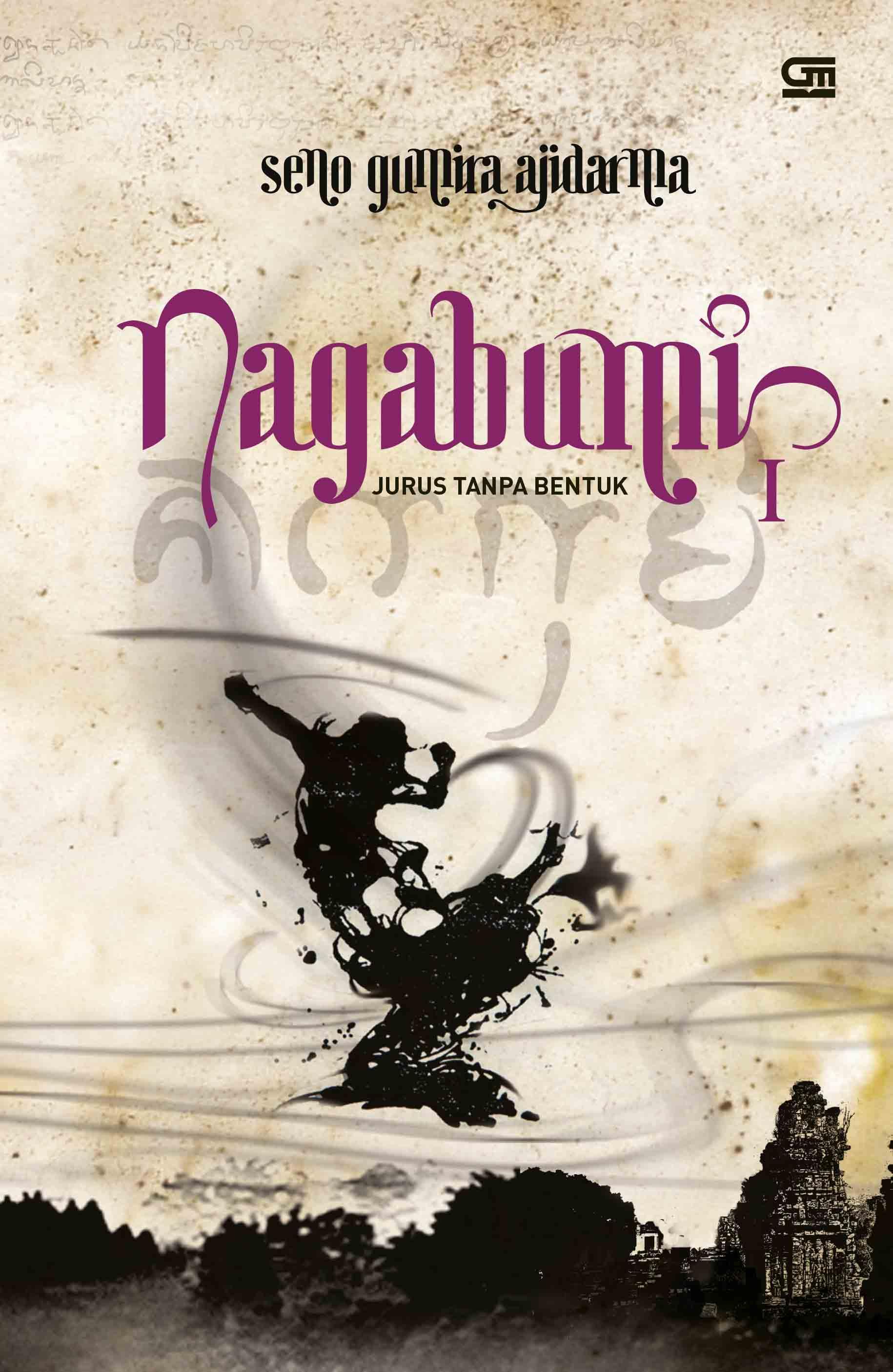 Nagabumi I: Jurus Tanpa Bentuk