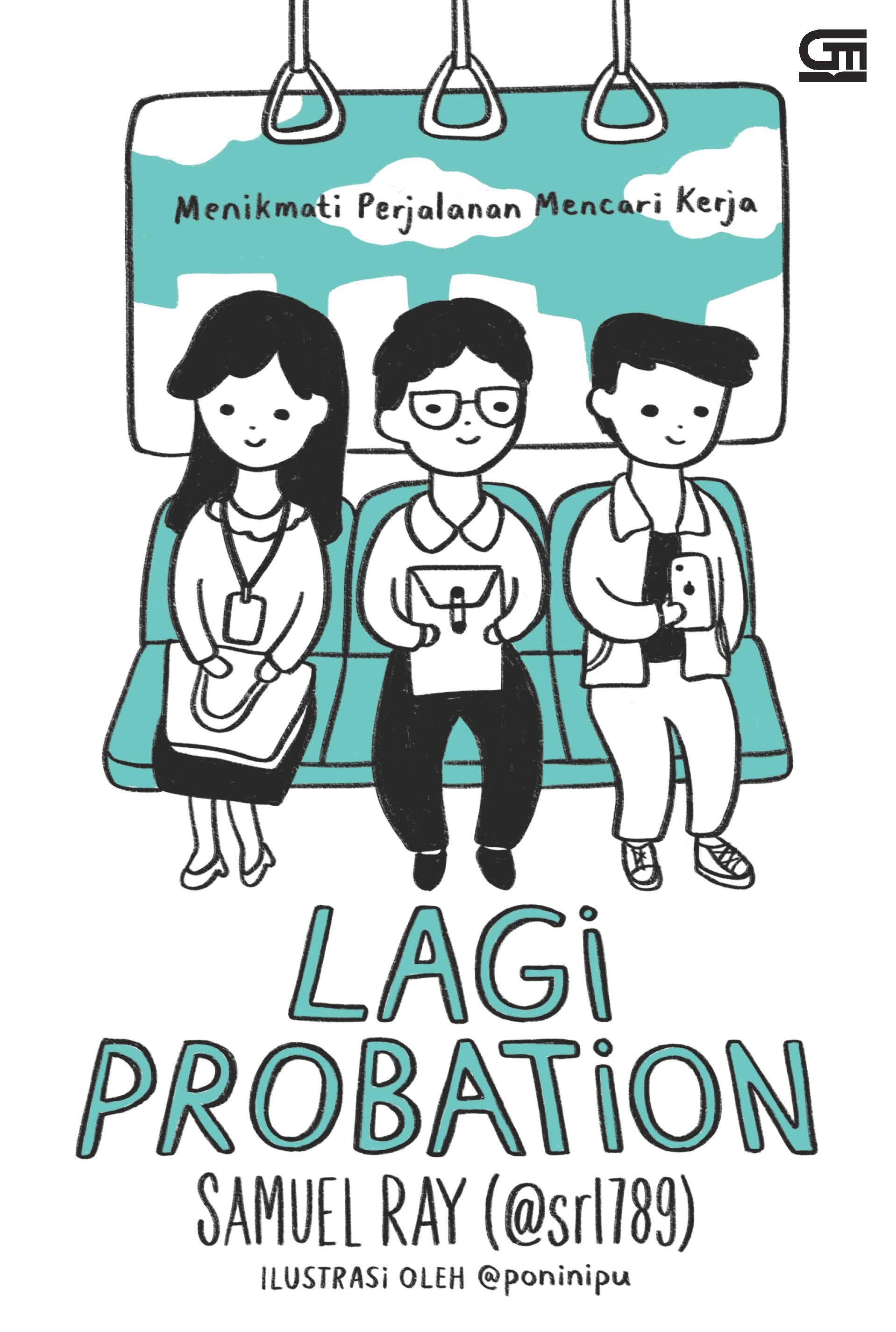 Lagi Probation : Menikmati Perjalanan Mencari Kerja