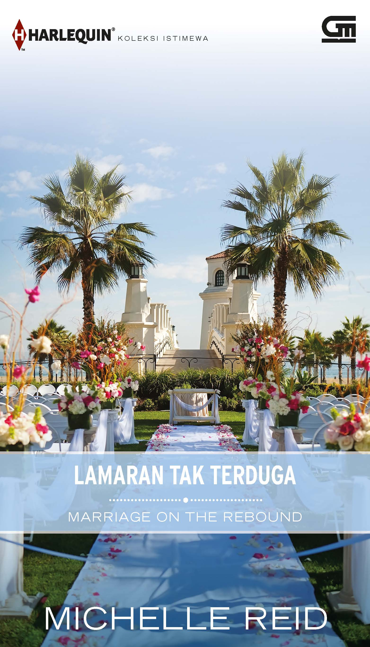 Harlequin Koleksi Istimewa: Lamaran tak Terduga (Marriage on the Rebound)