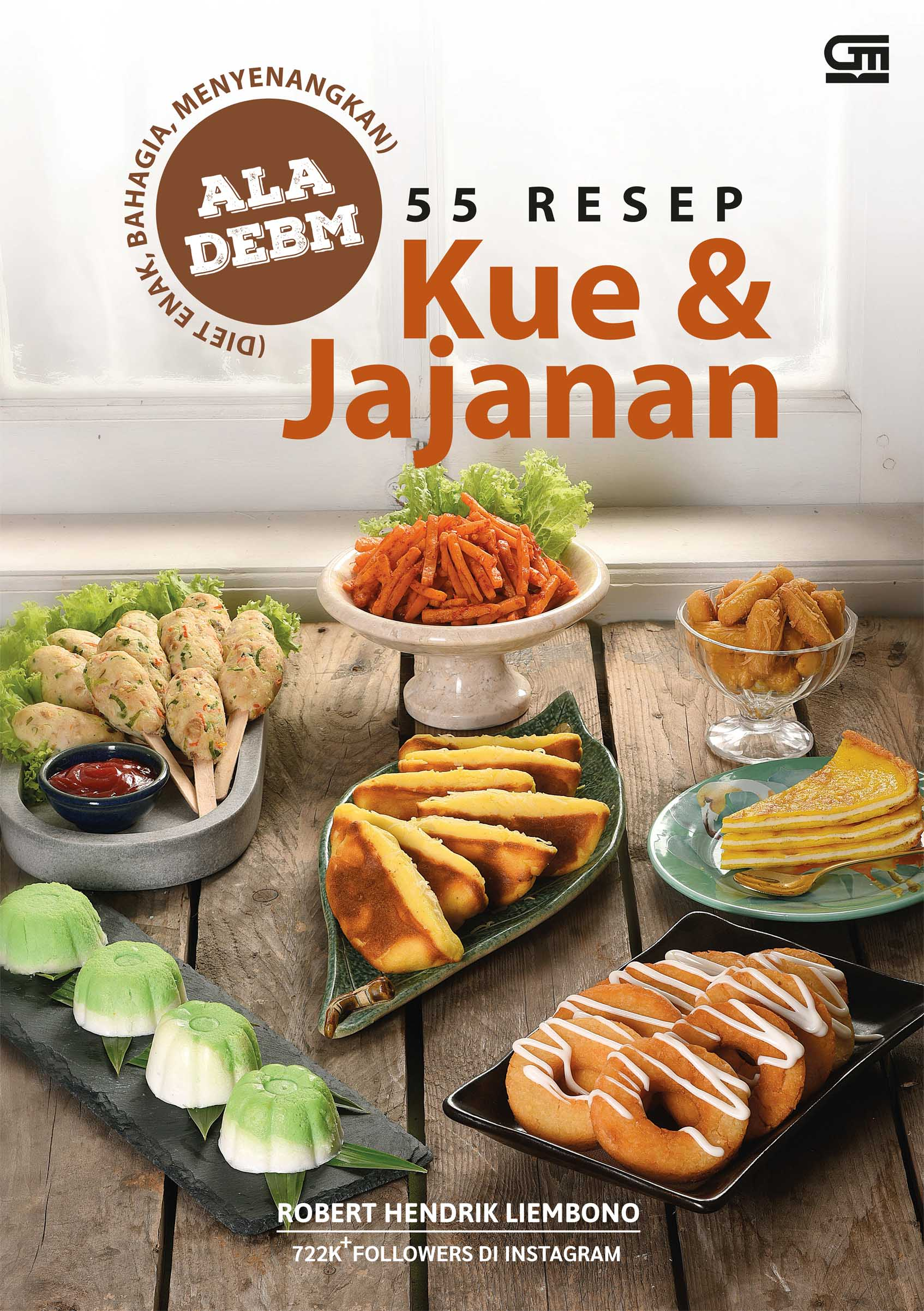 55 Resep Kue & Jajanan ala DEBM