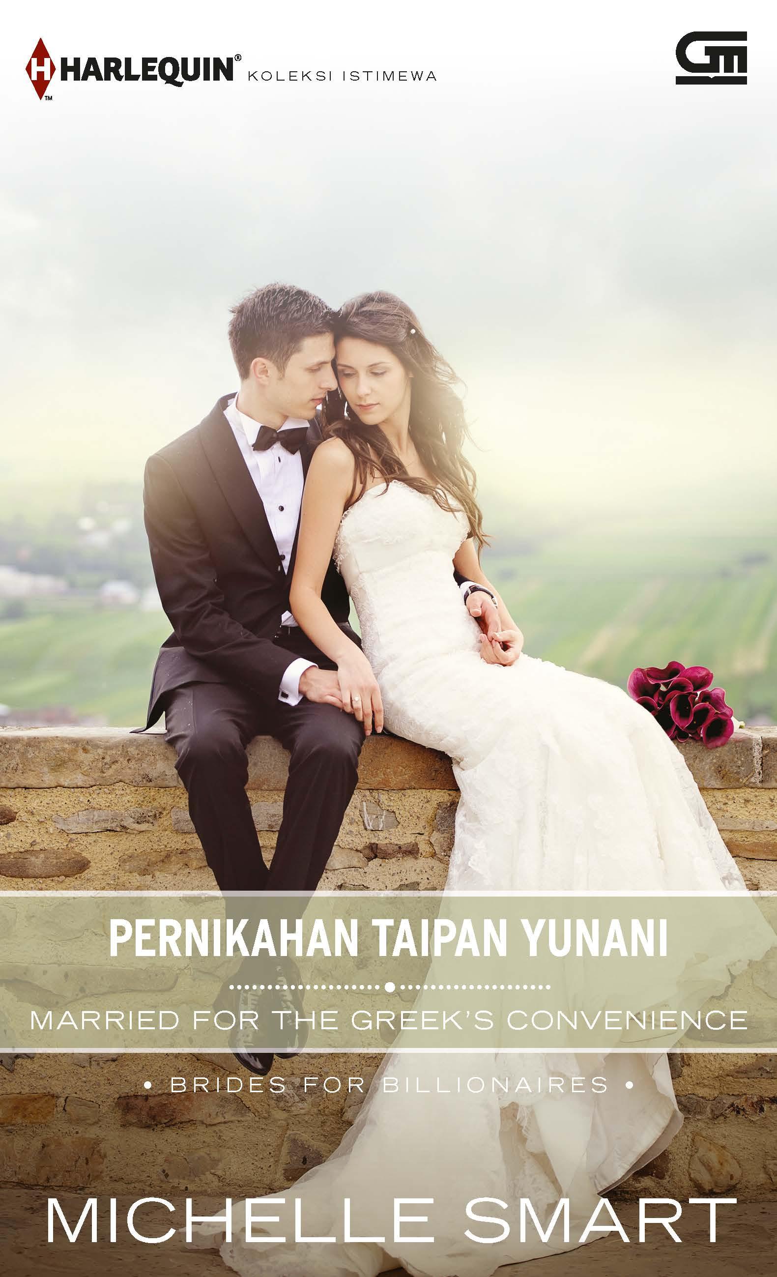 Harlequin Koleksi istimewa: Pernikahan Taipan Yunani (Married for the Greek\'s Convenience)