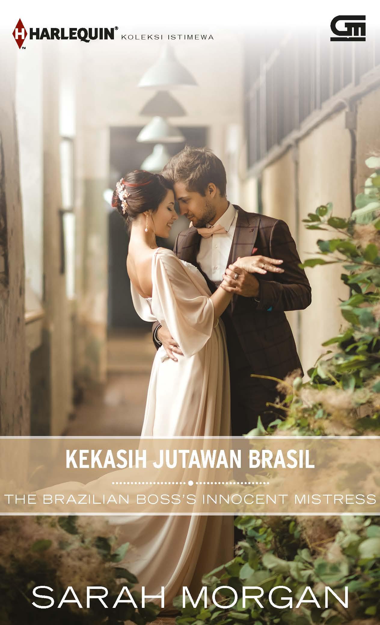 Harlequin Koleksi istimewa: Kekasih Jutawan Brasil (The Brazilian Boss\'s Innocent Mistress)