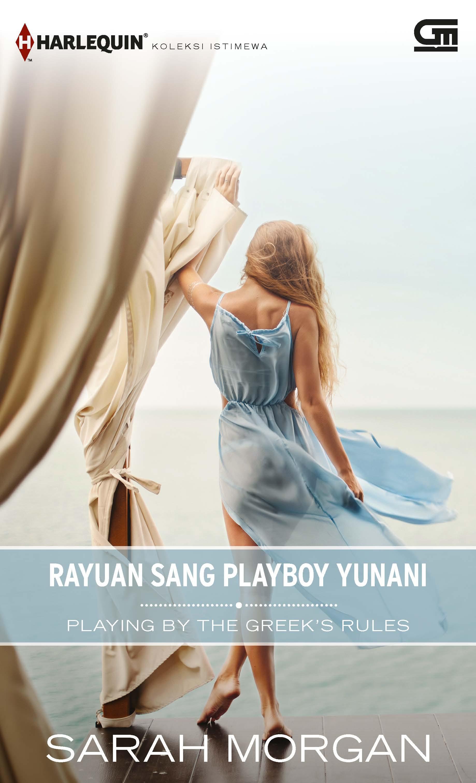 Harlequin Koleksi istimewa: Rayuan Sang Playboy Yunani (Playing by the Greek\'s Rules)