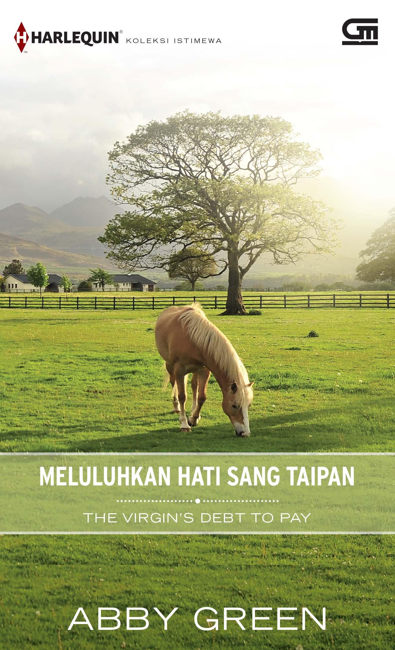 Harlequin Koleksi Istimewa: Meluluhkan Hati Sang Taipan (The Virgin\'s Debt to Pay)