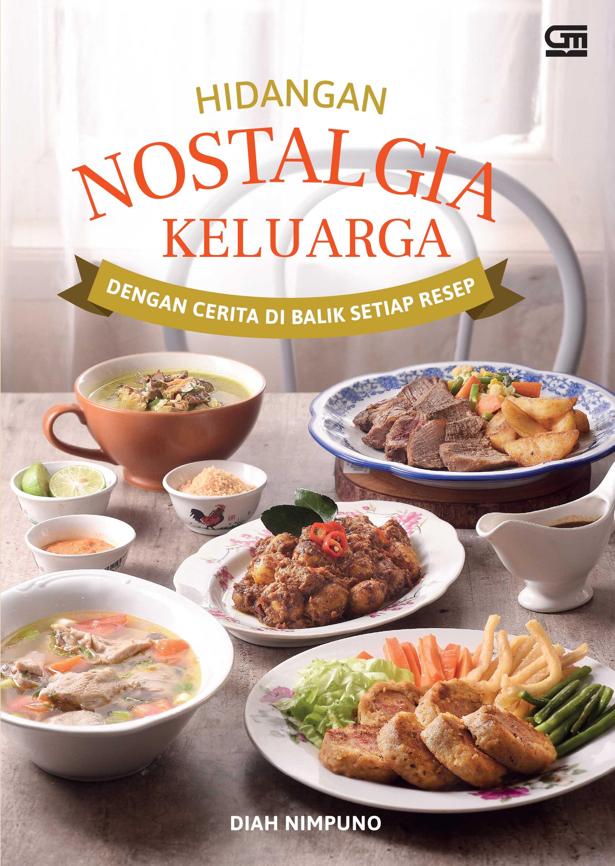Hidangan Nostalgia Keluarga dengan Cerita di Balik Setiap Resepnya