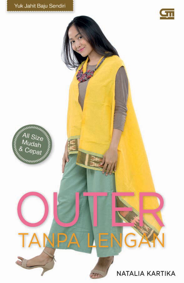 Yuk Jahit Baju Sendiri: Outer Tanpa Lengan