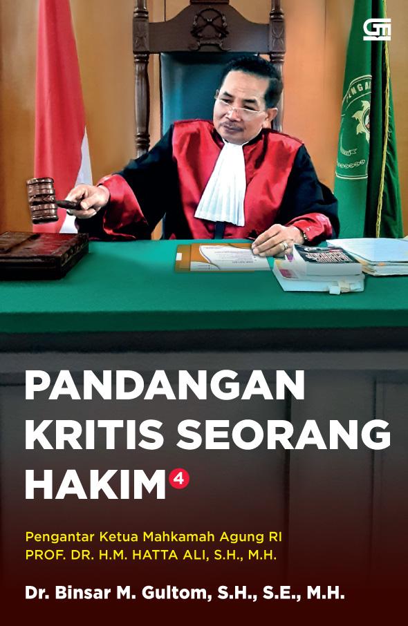 Pandangan Kritis Seorang Hakim 4