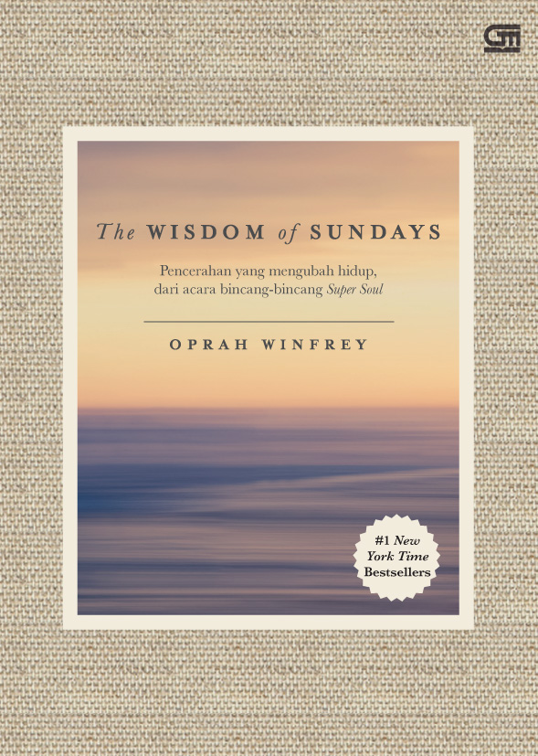 The Wisdom of Sundays: Pencerahan yang Mengubah Hidup dari acara bincang-bincang Super Soul