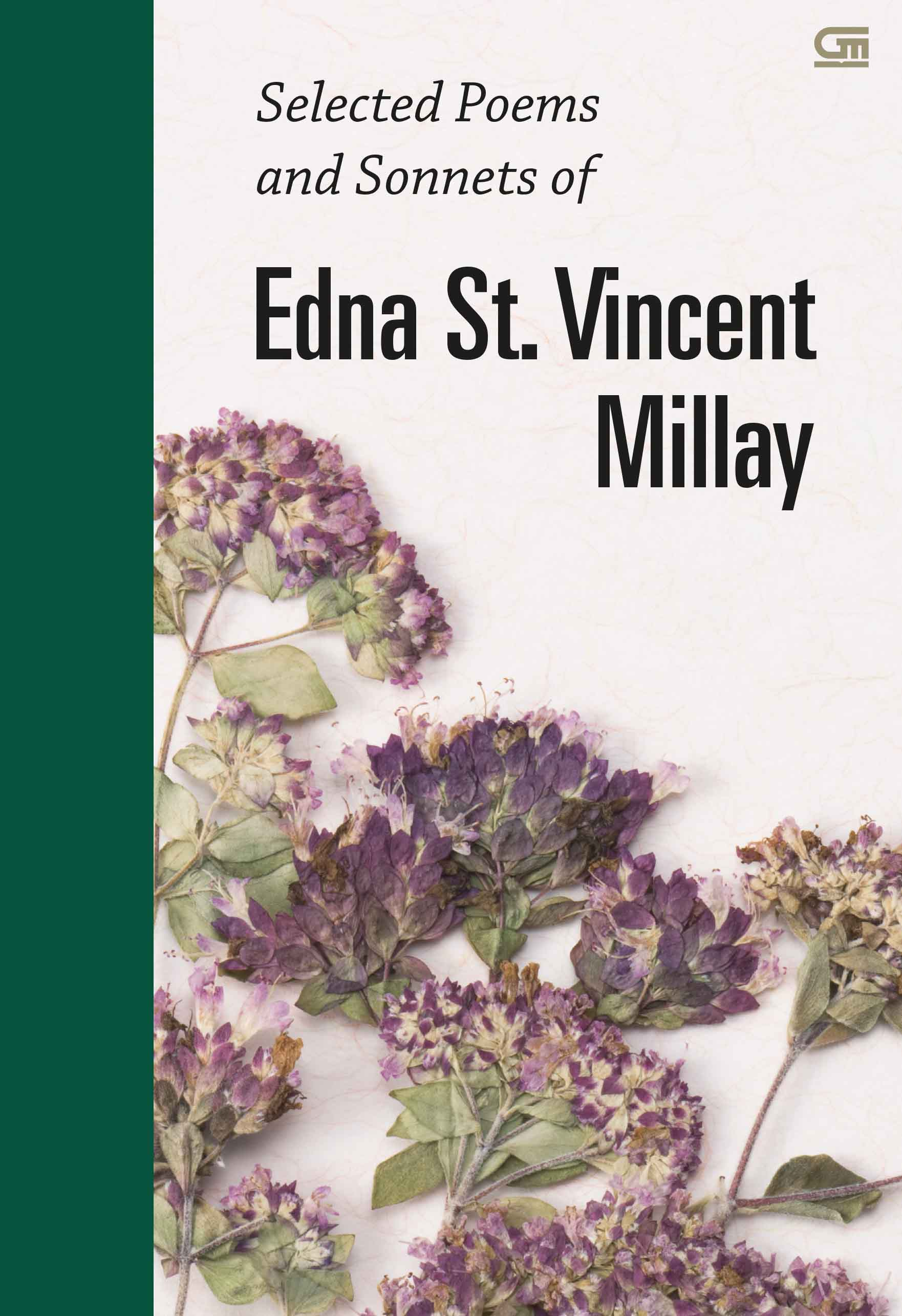 Selected Poems and Sonnets of Edna St. Vincent Millay