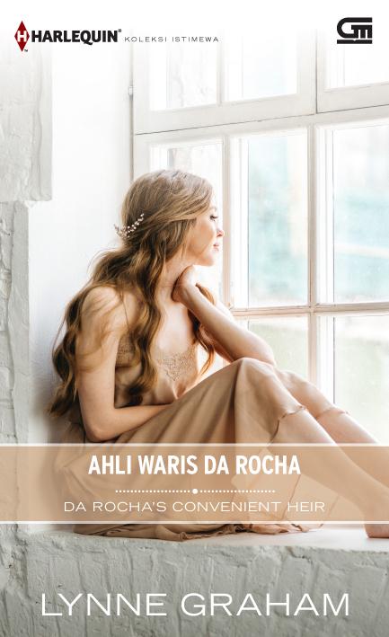 Harlequin Koleksi Istimewa: Ahli Waris Da Rocha (Da Rocha's Convenient Heir)