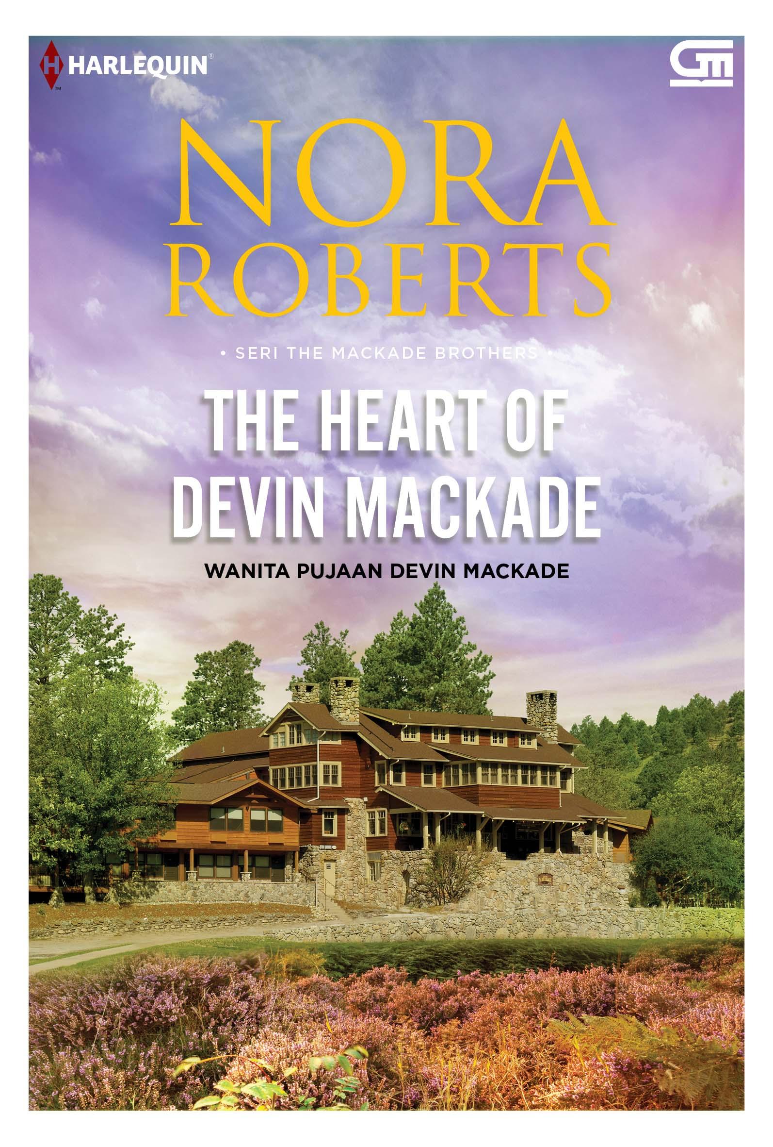 Harlequin: Wanita Pujaan Devin MacKade (The Heart of Devin MacKade)