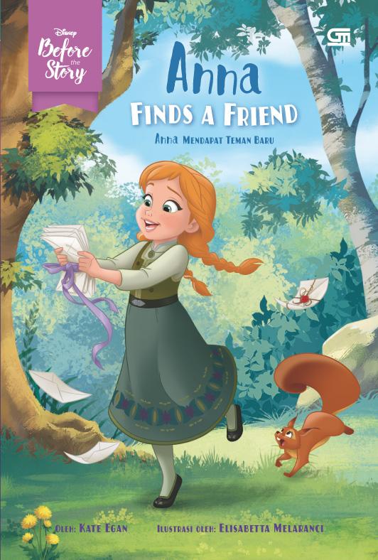 Before the Story: Anna Mendapat Teman Baru (Anna Finds a Friend)