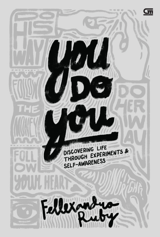 You Do You: Discovering Life through Experiments & Self Awareness