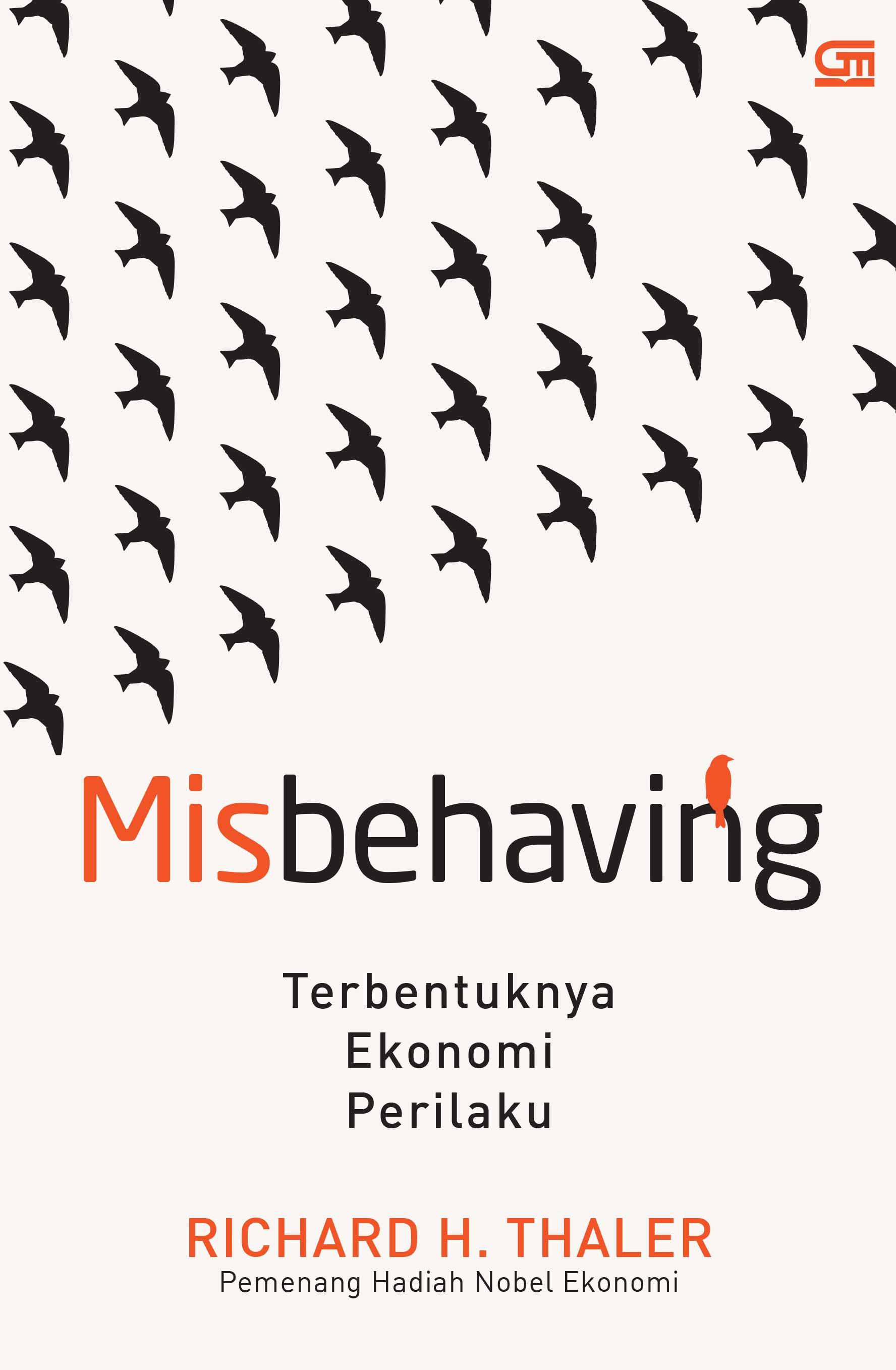 Misbehaving: Terbentuknya Ekonomi Perilaku