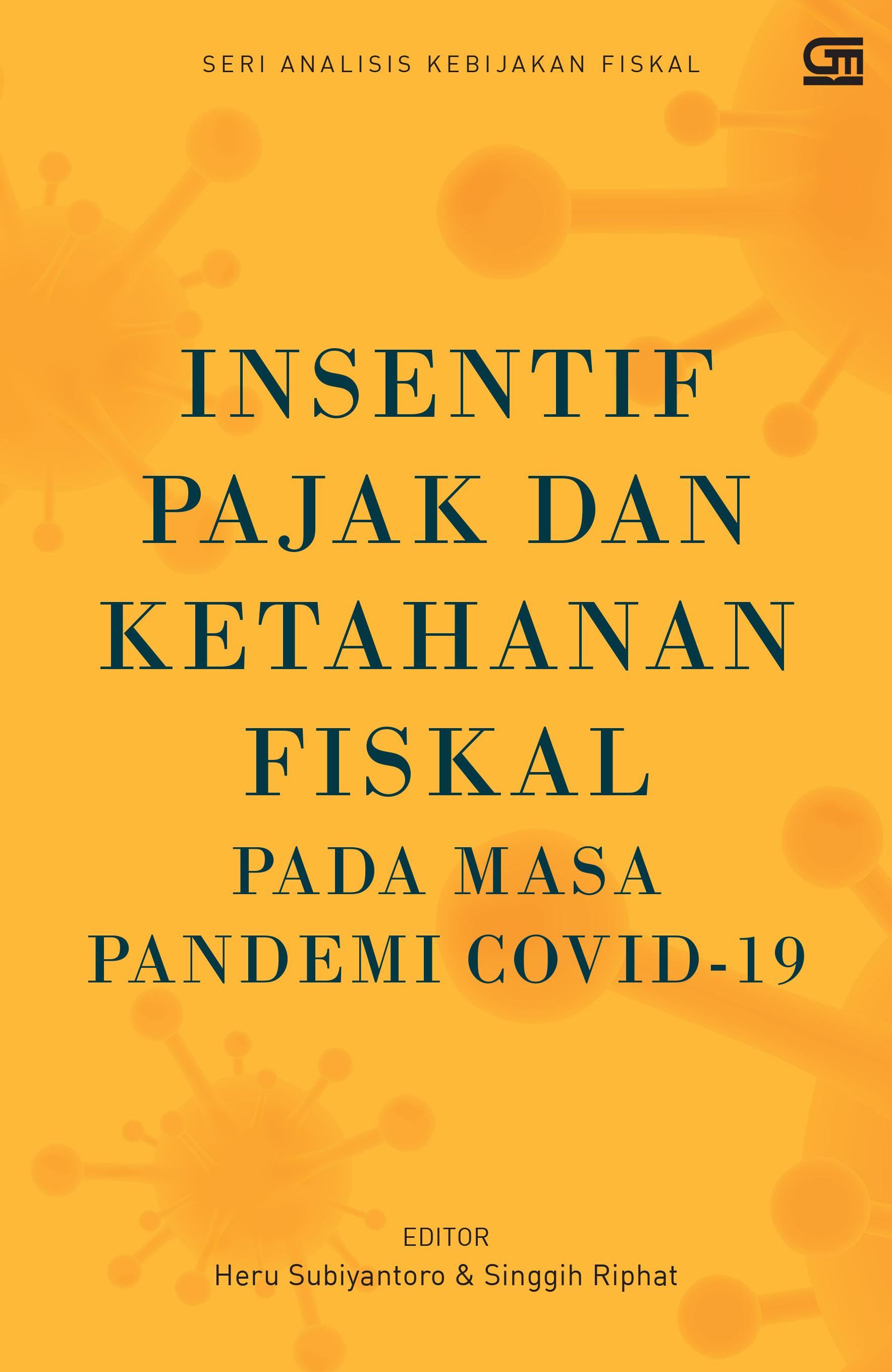 Insentif Pajak & Ketahanan Fiskal di Masa Pandemi Covid-19
