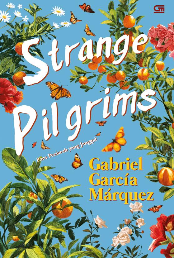 Para Peziarah yang Janggal (Strange Pilgrims)