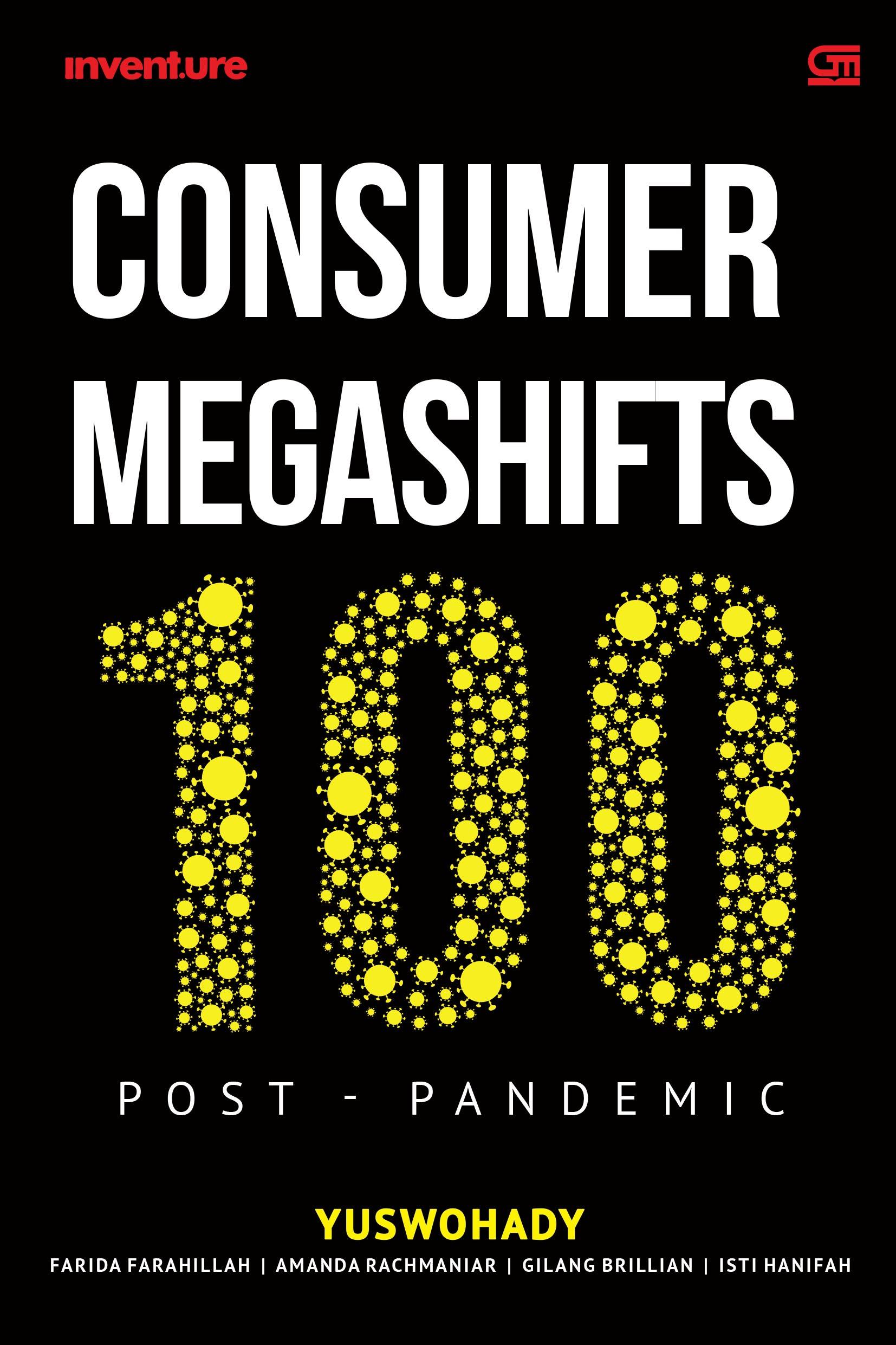 Consumer Megashifts 100 Post-Pandemic