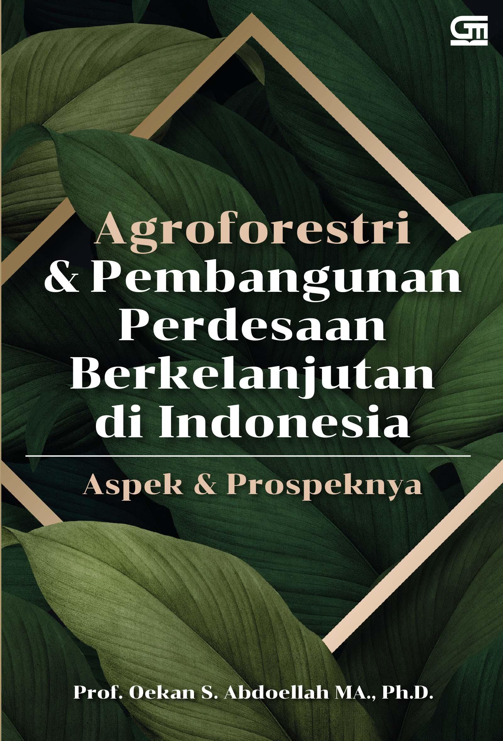 Agroforestri dan Pembangunan Perdesaan Berkelanjutan di Indonesia