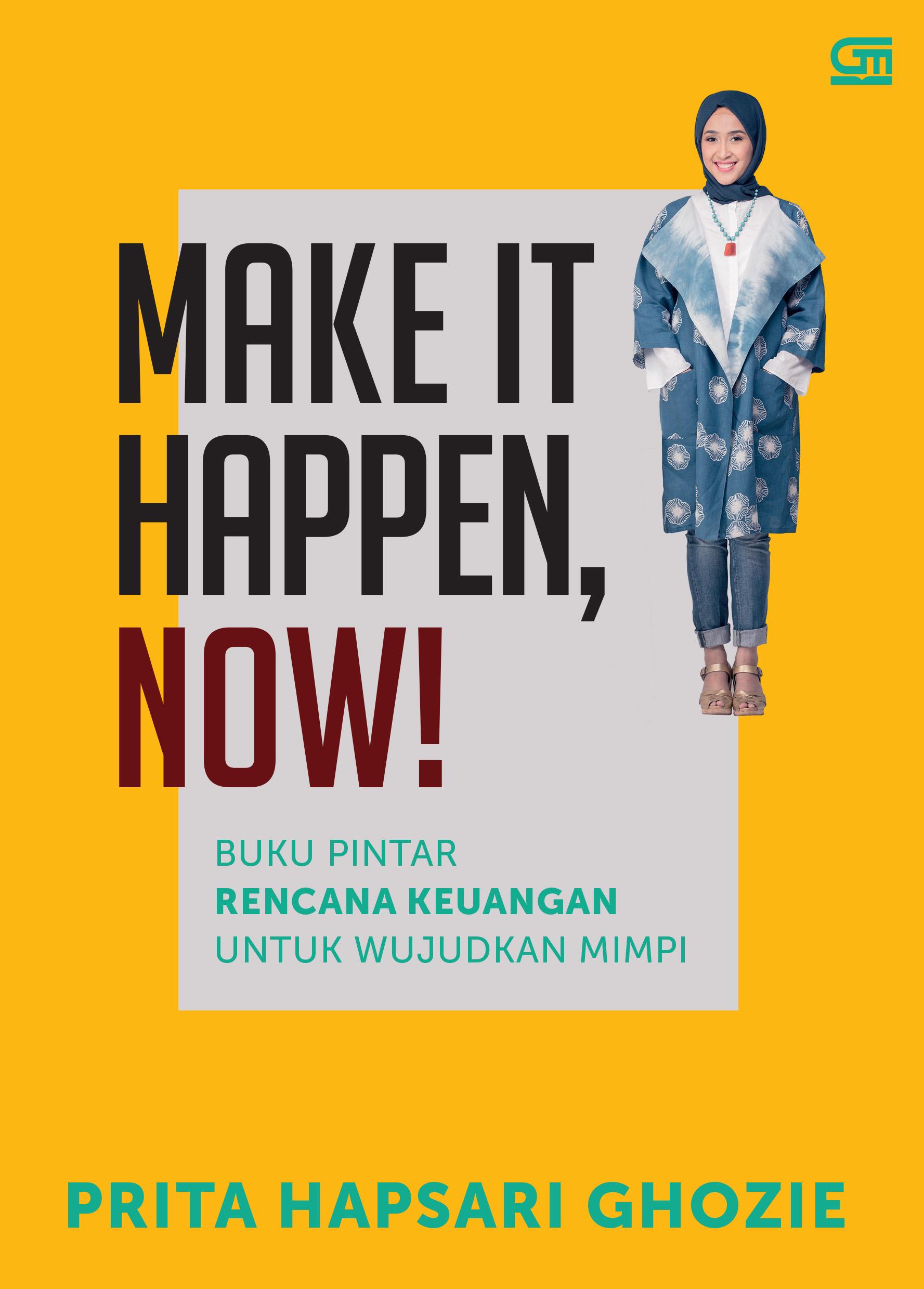 Make It Happen, Now!