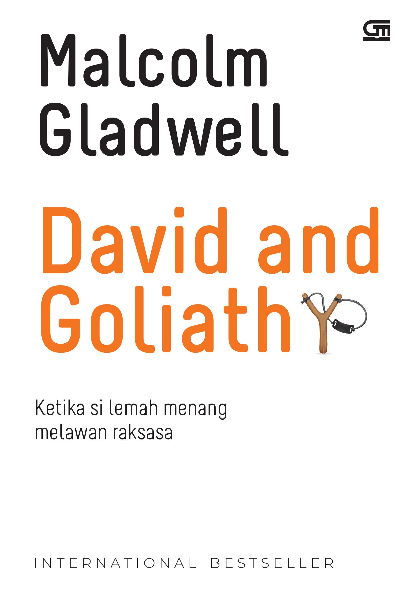 David and Goliath: Ketika si Lemah Menang Melawan Raksasa