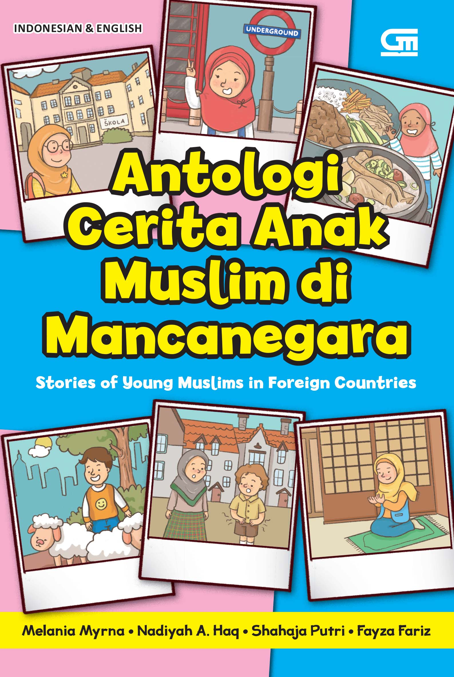 Antologi Cerita Anak Muslim di Mancanegara - Stories of Young Muslims in Foreign Countries