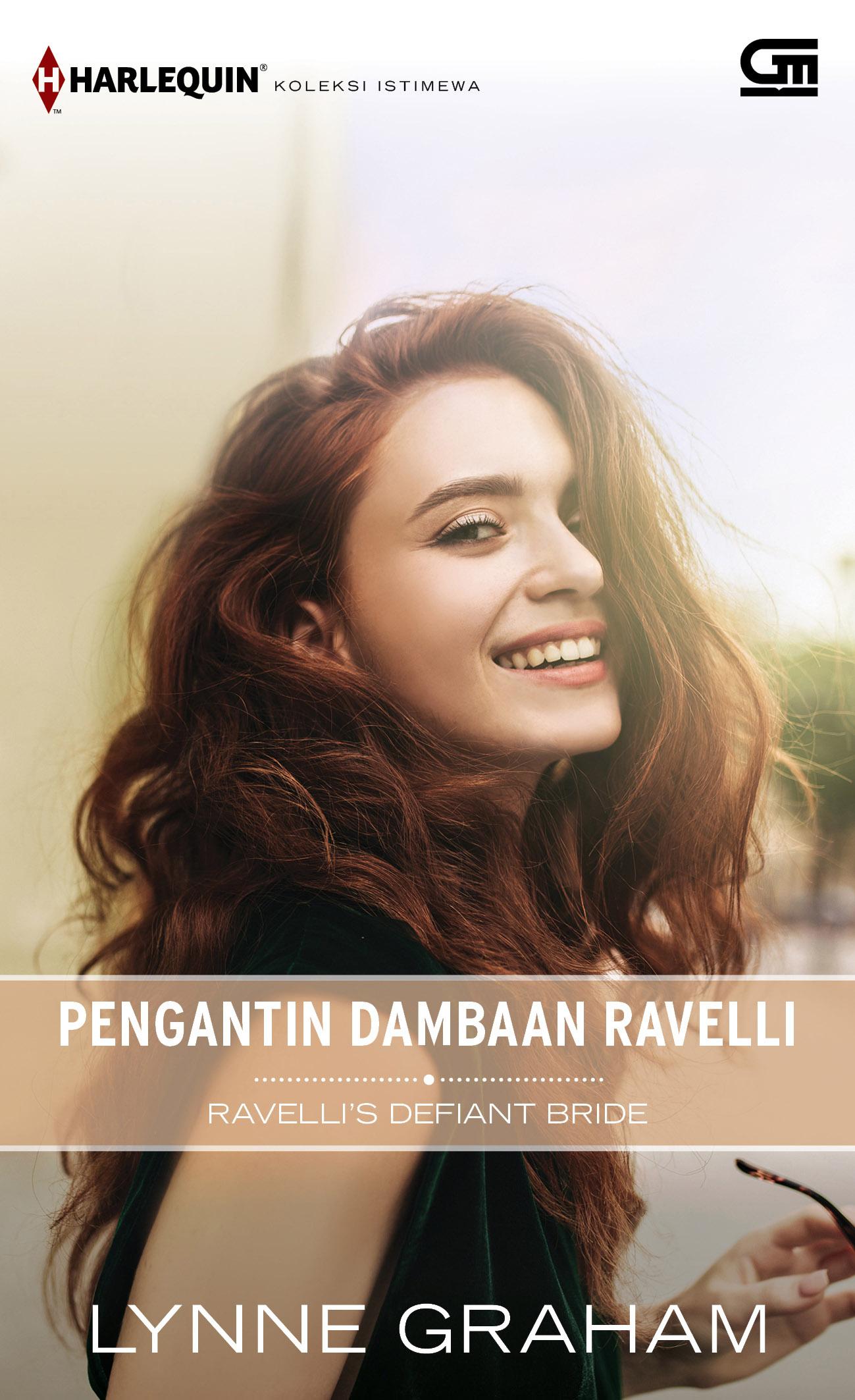 Harlequin Koleksi Istimewa: Pengantin Dambaan Ravelli (Ravelli\'s Defiant Bride)
