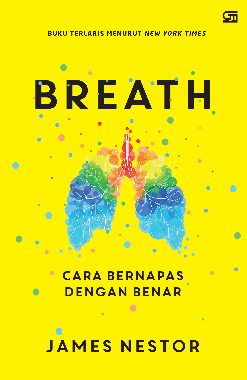 Breath: Cara Bernapas dengan Benar