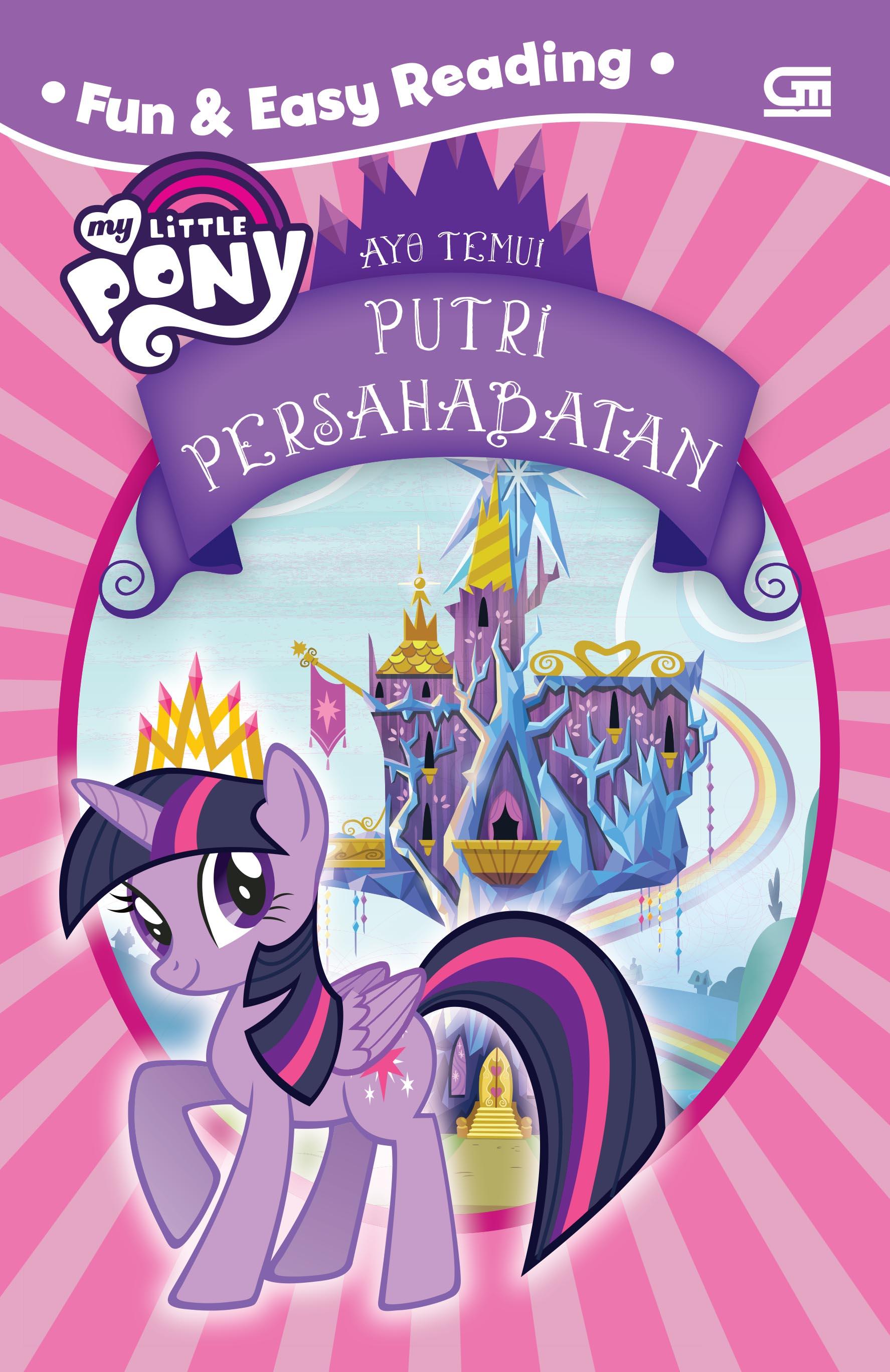 My Little Pony: Ayo Temui Putri Persahabatan
