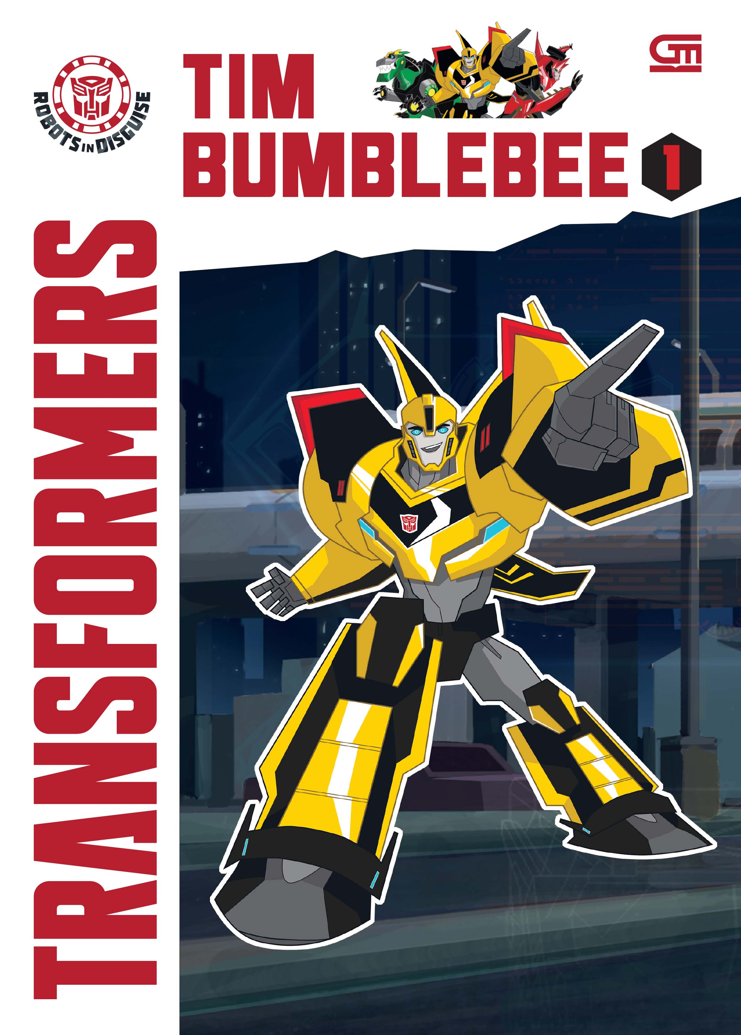 Transformers Robots in Disguise: Tim Bumblebee 1