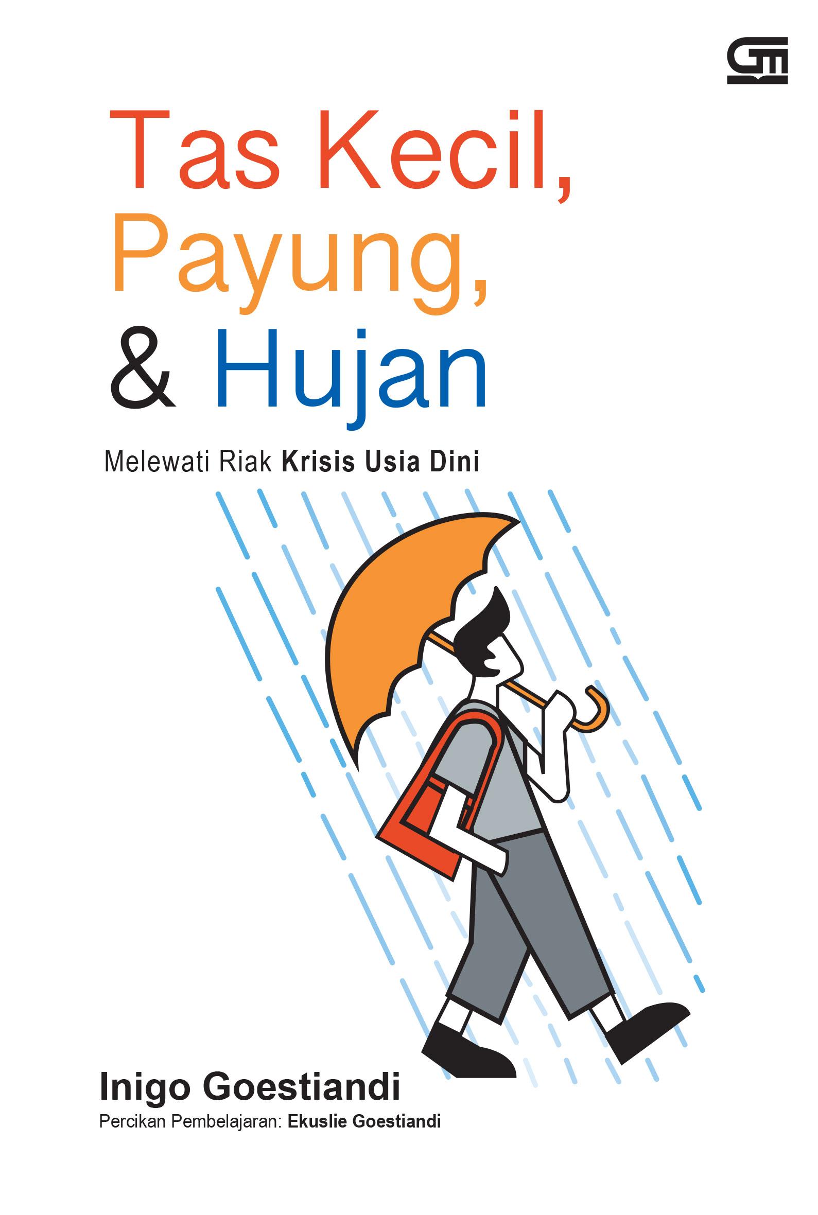 Tas Kecil, Payung, dan Hujan