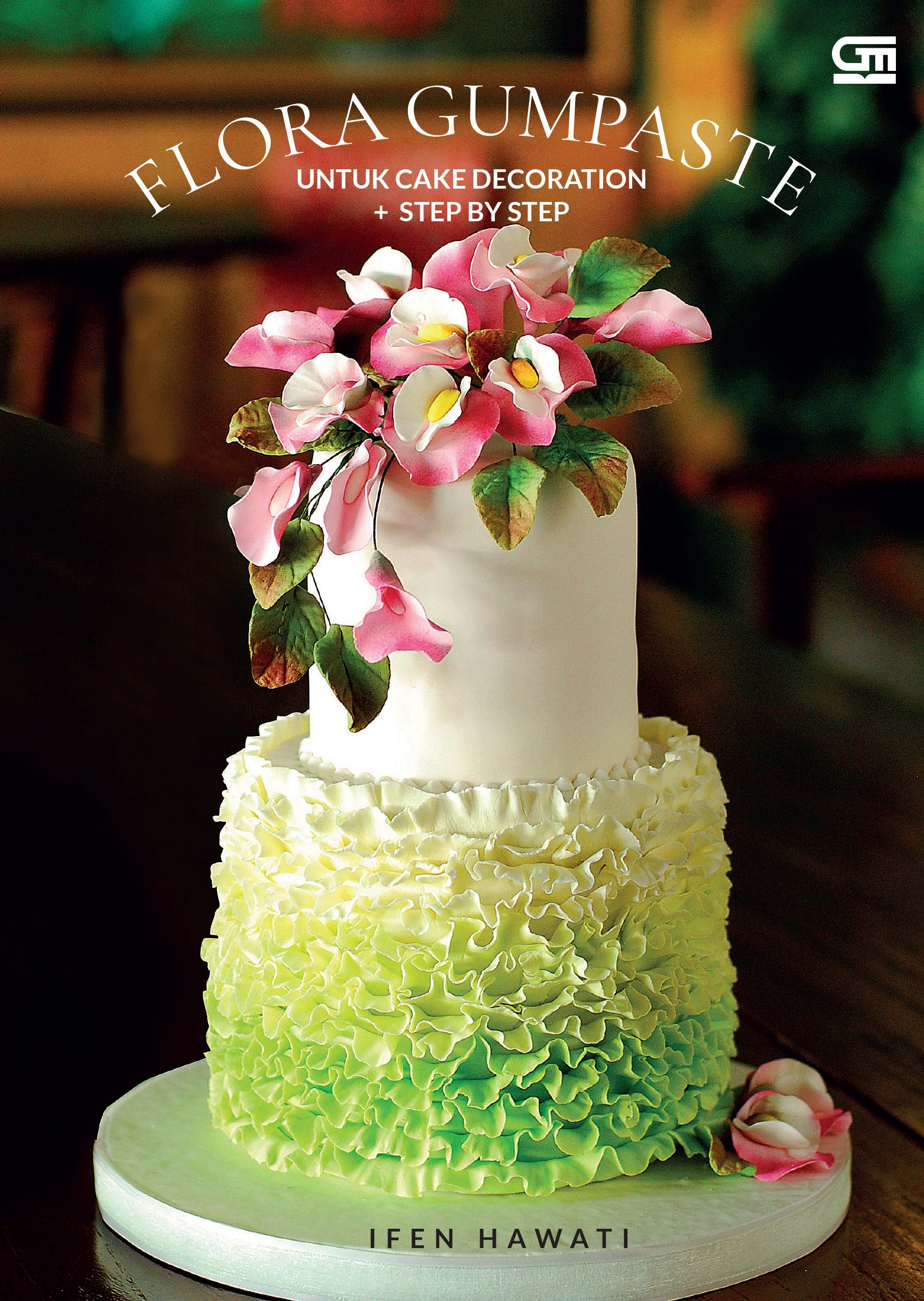 Flora Gumpaste untuk Cake Decoration: step by step