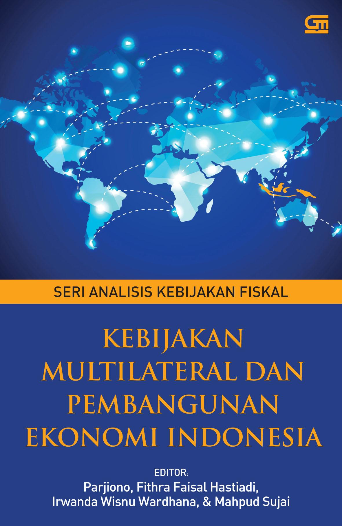 Kebijakan Multilateral dan Pembangunan Ekonomi Indonesia