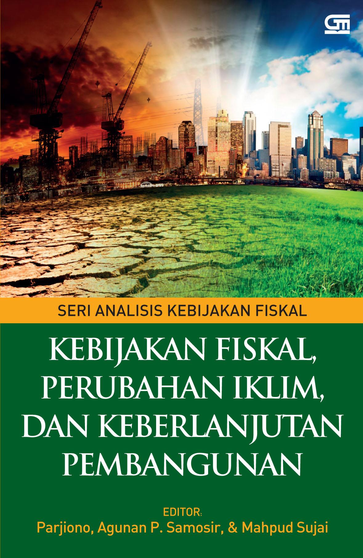 Kebijakan Fiskal, Perubahan Iklim, dan Keberlanjutkan Pembangunan