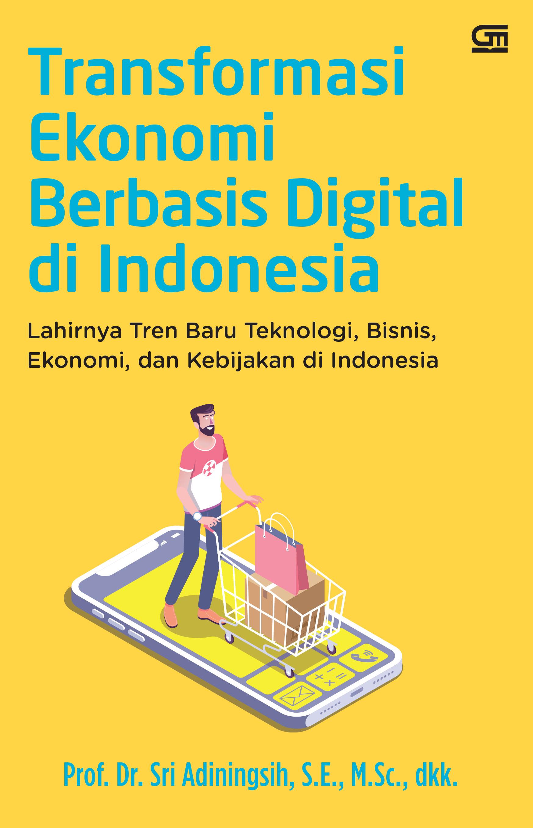 Transformasi Ekonomi Berbasis Digital di Indonesia