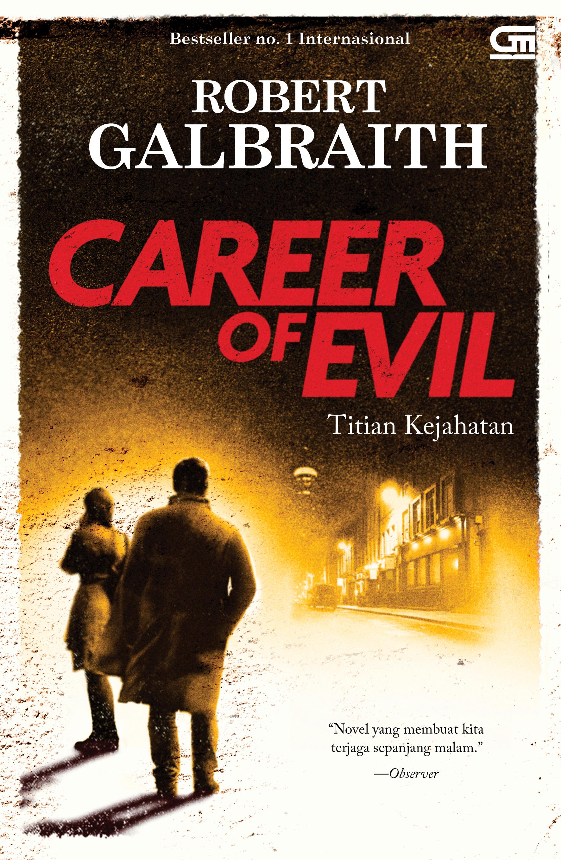 Cormoran Strike #3:  Titian Kejahatan (Career of Evil)