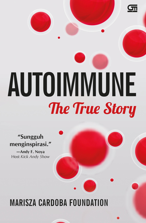 Autoimmune: The True Story