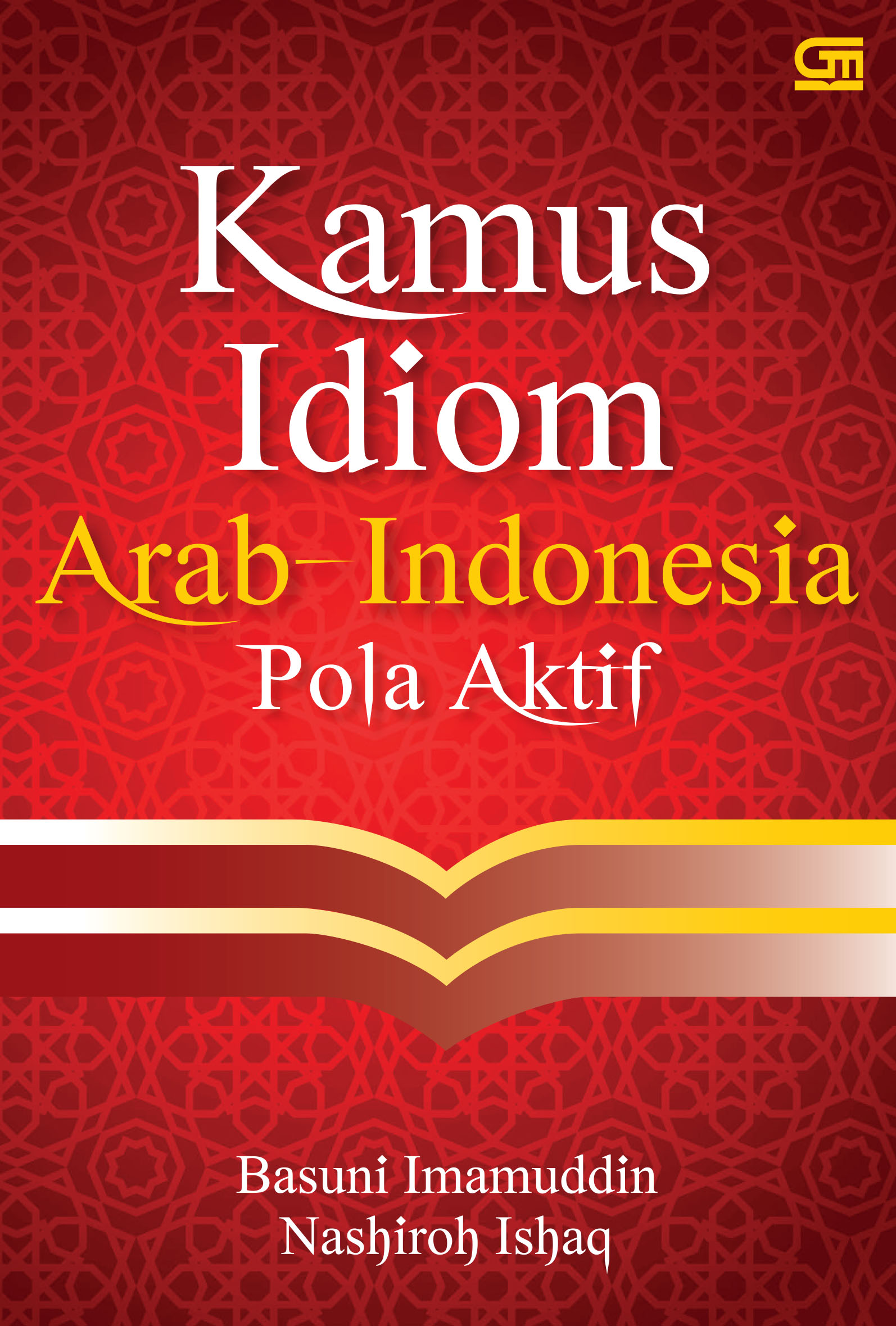 Kamus Idiom Arab - Indonesia Pola Aktif (Cover baru)