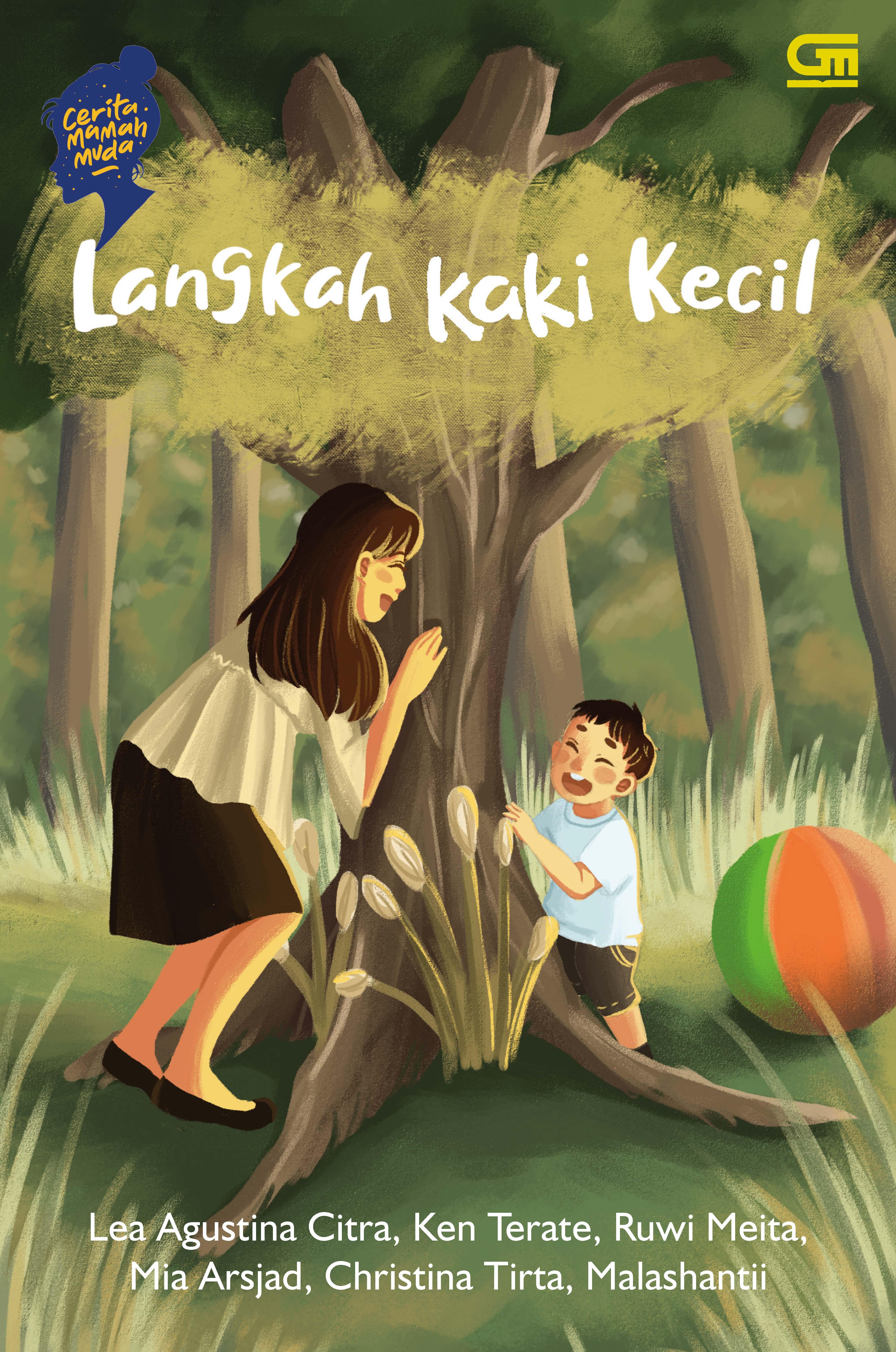 Cerita Mamah Muda: Langkah Kaki Kecil