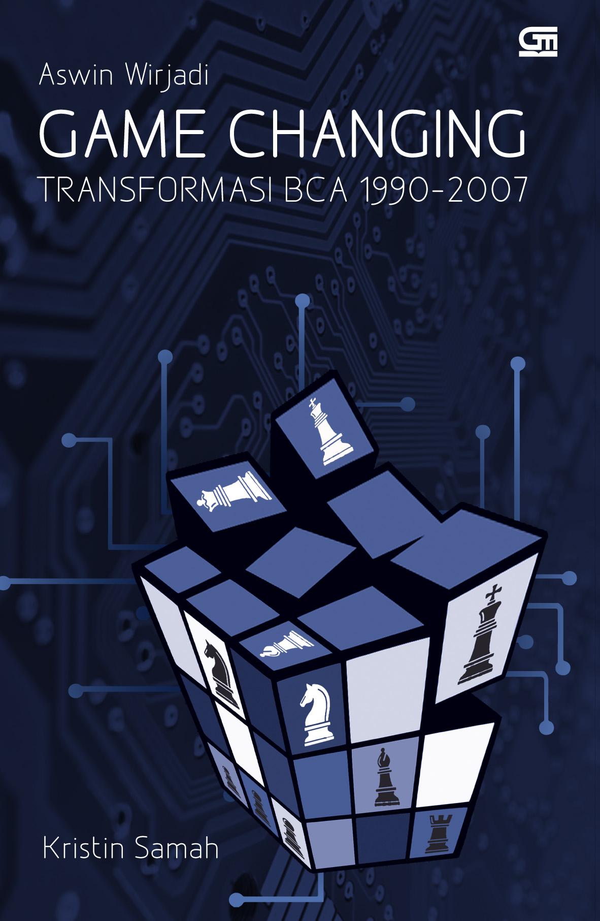 Aswin Wirjadi: Game Changing Transformasi BCA 1990-2007