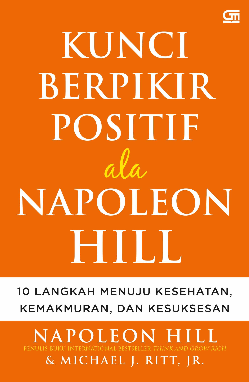Kunci Berpikir Positif Ala Napoleon Hill
