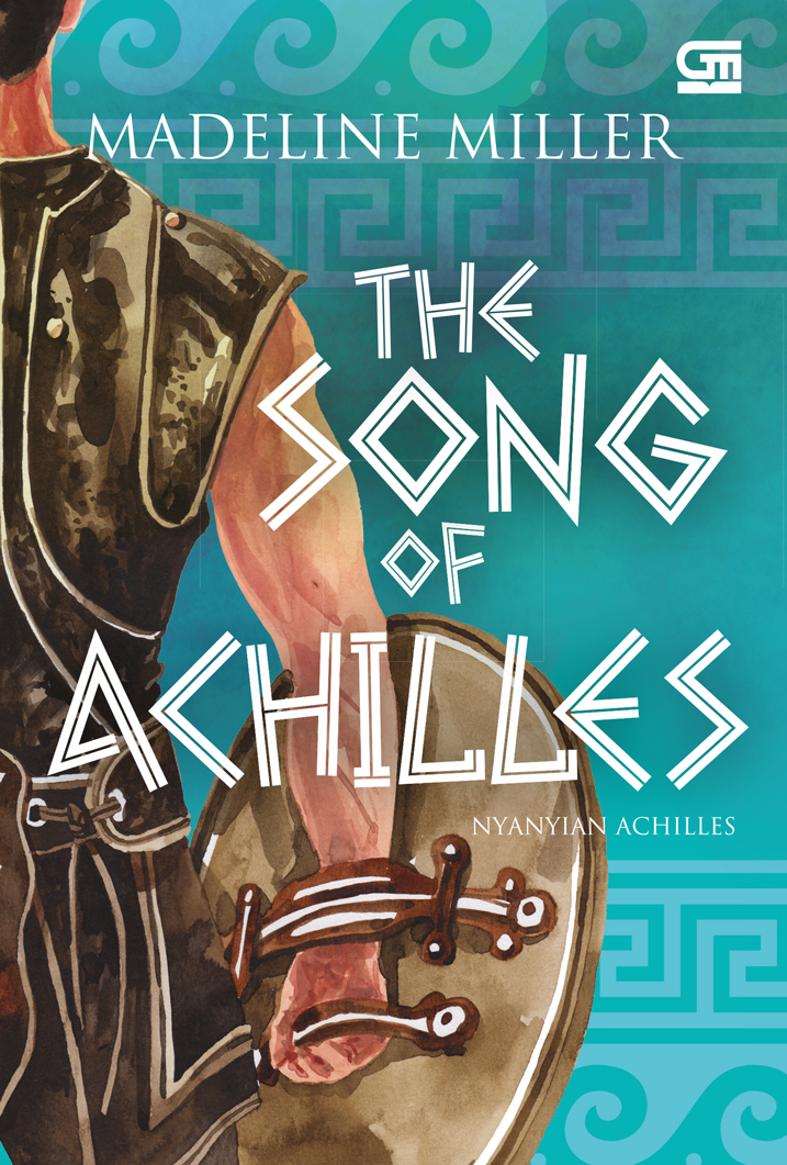 Nyanyian Achilles (The Song of Achilles)