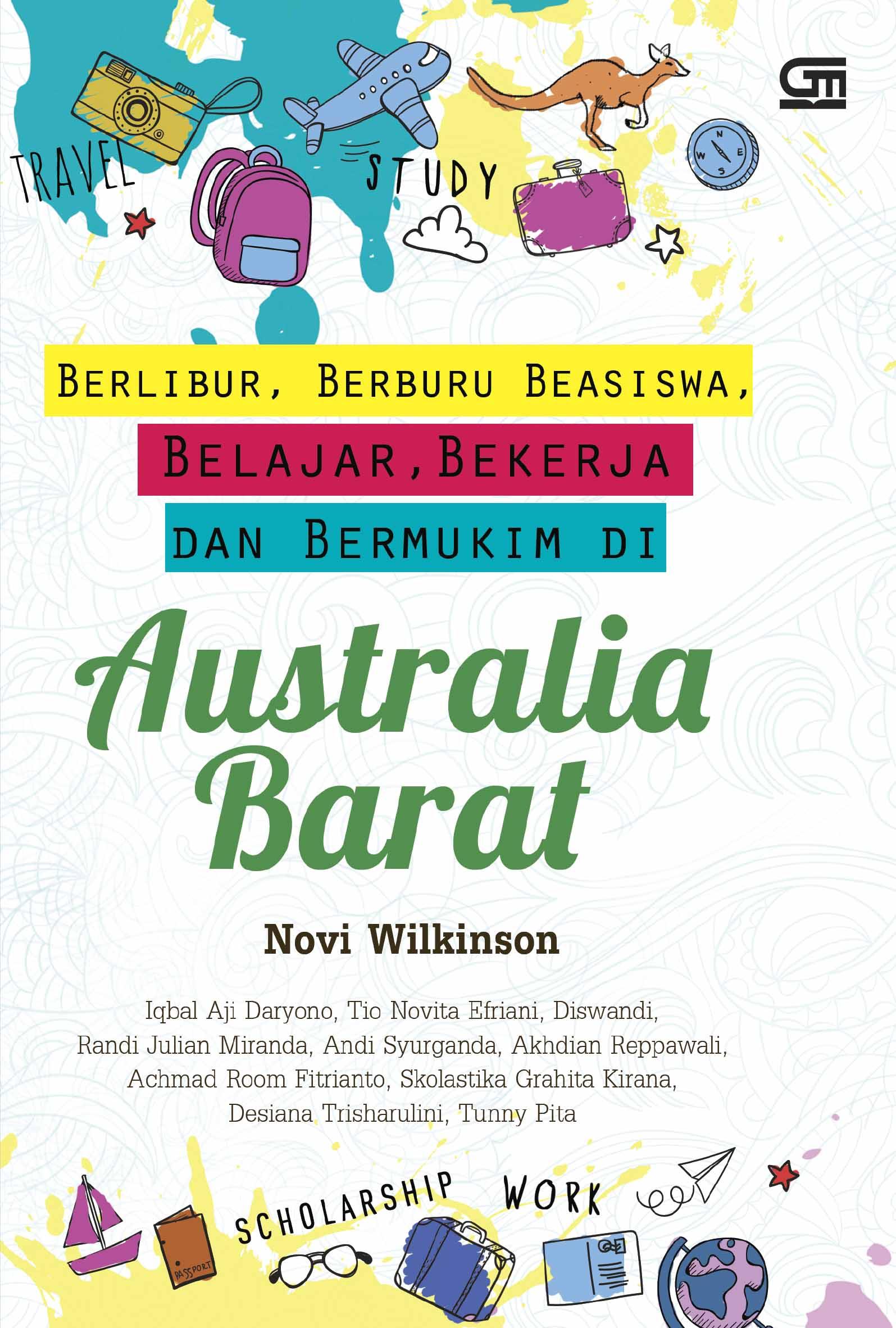 Berlibur, Beasiswa, Belajar, Bekerja dan Bermukim di Australia Barat