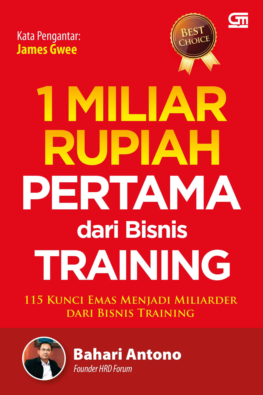 1 Miliar Rupiah Pertama dari Bisnis Training